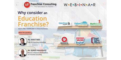 [FREE ONLINE SEMINAR] TOPIC: WHY YOU NEED TO CONSIDER EDUCATION FRANCHISES tickets