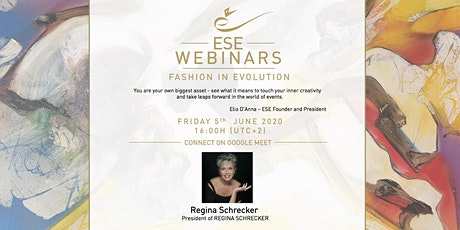 ESE Webinar: A CHAT WITH REGINA SCHRECKER -  FASHION IN EVOLUTION tickets