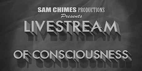 Livestream of Consciousness tickets
