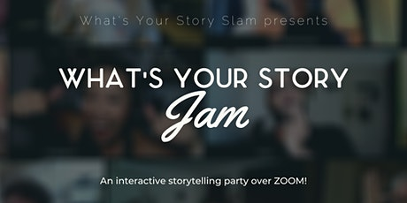 What's Your Story Jam - Hump Day tickets