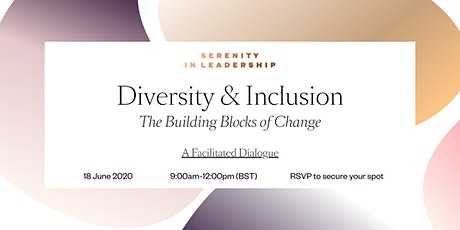 Diversity & Inclusion: The Building Blocks of Change tickets