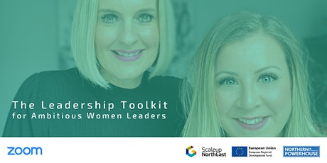 The Leadership Toolkit for Ambitious Women Leaders tickets