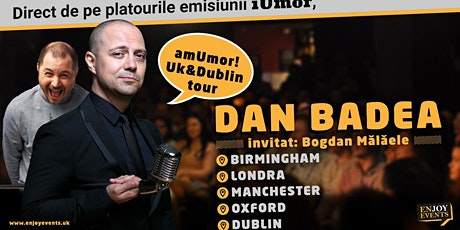 Am Umor  cu Badea si Bogdan Malaele- Birmingham tickets