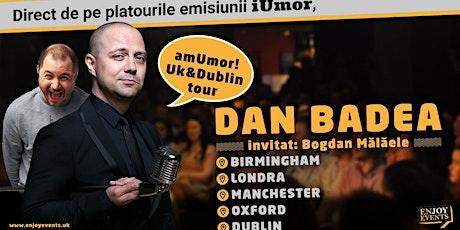 Am Umor  cu Badea si Bogdan Malaele- Oxford tickets