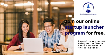 Join our online startup launcher program for free. tickets