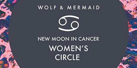 Women's Circle New Moon in Cancer tickets