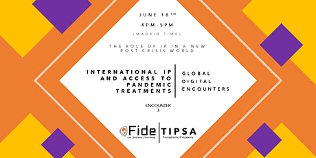 International IP and Access to Pandemic Treatments (Encounter 3) tickets
