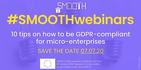 Smooth: 10 tips on how to be GDPR-compliant for micro-enterprises tickets