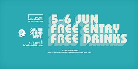 WEEKEND FREE ENTRY GUESTLIST (FREE DRINKS) @ Sound Department tickets