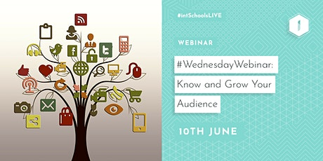 #WednesdayWebinar: Know & Grow Your Audience tickets