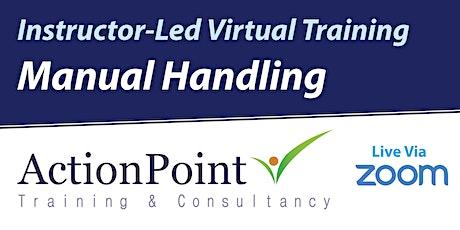 Manual Handling | Instructor-Led Virtual Training 14th July  2020 tickets