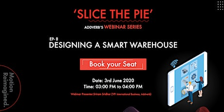 Designing a Smart Warehouse tickets