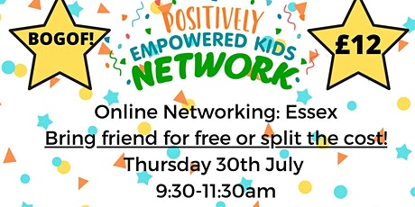 ONLINE ESSEX Positively Empowered Kids Network  July 2020 tickets
