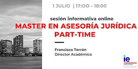 Sesión informativa Máster en Asesoría Jurídica Part-time boletos