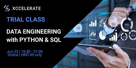 Data Engineering with Python and SQL Trial Class | Xccelerate tickets