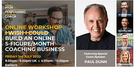Build an ONLINE 5-figure/month Coaching Business - Online Workshop NY tickets