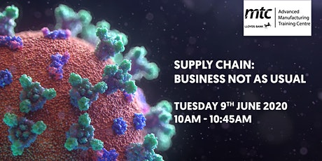 Supply Chain: Business not as usual tickets