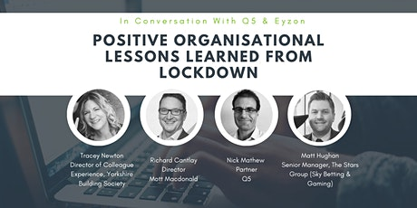 Positive Organisational Lessons Learned from Lockdown tickets
