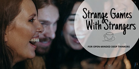Strange Games With Strangers tickets