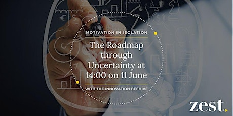 The Roadmap through Uncertainty with The Innovation Beehive tickets