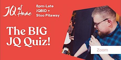 The JQ at Home Big Quiz tickets