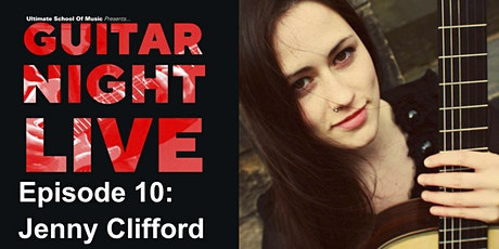 USOM Presents GUITAR NIGHT LIVE Ep 10: Jenny Clifford tickets