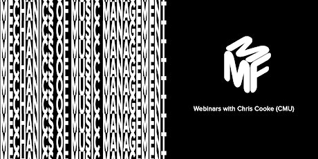 ´Mechanics of Music Management: Building, Growing And Managing A Fanbase tickets