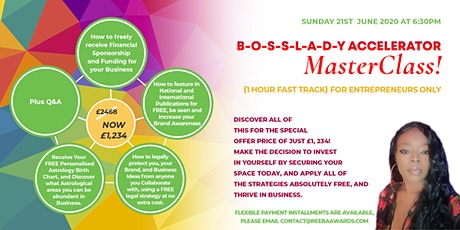 B-O-S-S-L-A-D-Y Accelerator Masterclass! 1Hour Fast Track For Entrepreneurs tickets