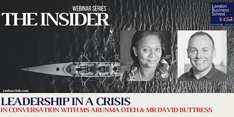 Leadership in a Crisis | In Conversation with Arunma Oteh & David Buttress tickets