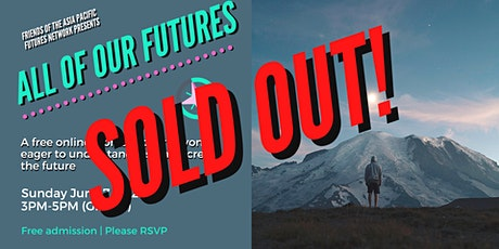 ALL OF OUR FUTURES - Free online Futures Studies workshop tickets