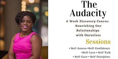 The Audacity: 6 Week  Self-Care Course tickets