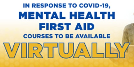 $50.00 Virtual  Mental Health First Aid Certification tickets