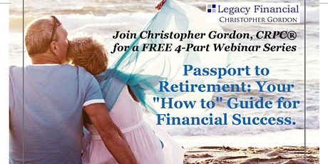 "Passport to Retirement: Your ""How to"" Guide for Financial Success tickets"