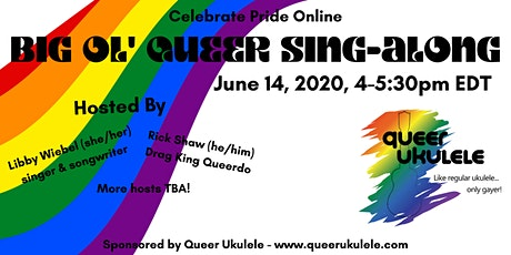Queer Ukulele's Big Ol' Queer Sing-Along tickets