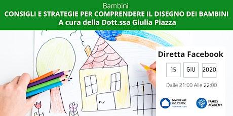 Diretta  FB: Consigli e Strategie per comprendere i disegni dei bambini biglietti