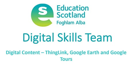 Digital Content - ThingLink, Google Earth and Google Tours tickets