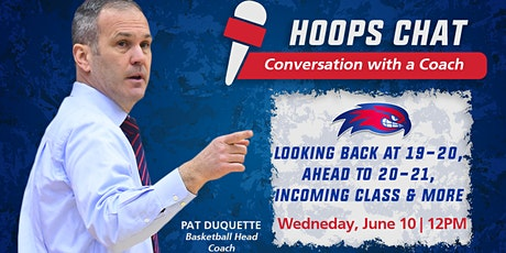 Hoops Talk: Conversation with Coach Pat Duquette (UMass Lowell Basketball) tickets