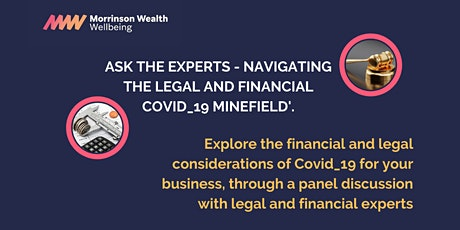Ask the experts - Navigating the Legal and Financial Covid_19 minefield tickets