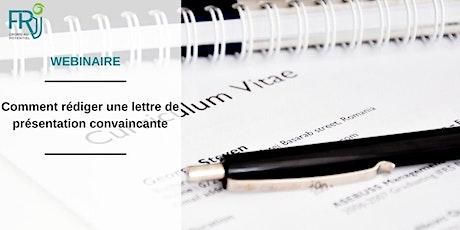 """Webinaire """" Comment rédiger une lettre de présentation convaincante """" billets"""