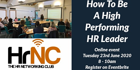 The HR Networking Event - How To Be A High Performing HR Leader tickets