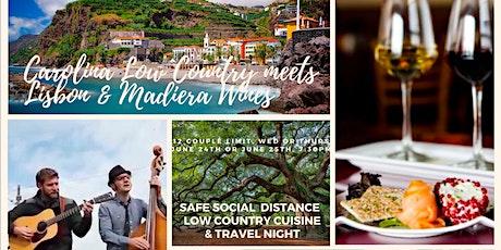 Food & Wine Night: Carolina Low Country meets Lisbon & Madeira Wines tickets