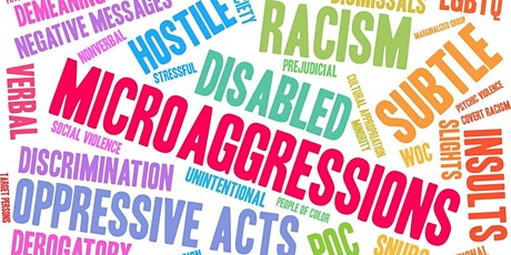 Microagressions: a risk for everyone tickets