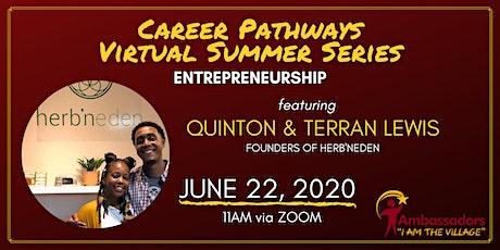 Career Pathways Virtual  Summer Series - Entrepren tickets