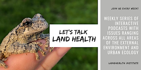We Call Ourselves LandHealth, but What Really is Healthy Land? tickets