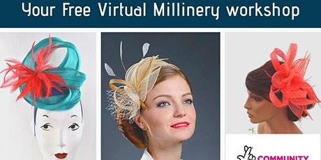 FREE VIRTUAL MILLINERY WORKSHOP (Only for Women living in Nottingham) tickets