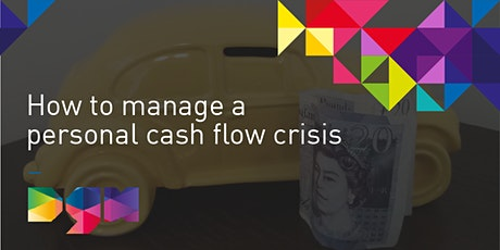 Let's Talk About Finance- How to Manage a Personal Cash Flow Crisis-Webinar tickets