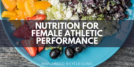 Nutrition for Female Athletic Performance tickets