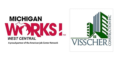 Michigan Works! West Central Virtual Job Fair for Visscher Construction and Landscaping tickets