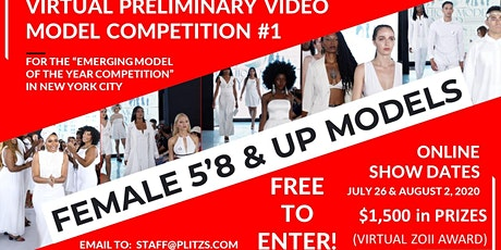 FEMALE 5'8 & UP - LIVE VIRTUAL MODEL AUDITION CASTING CALL tickets