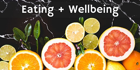 Eating + Wellbeing tickets